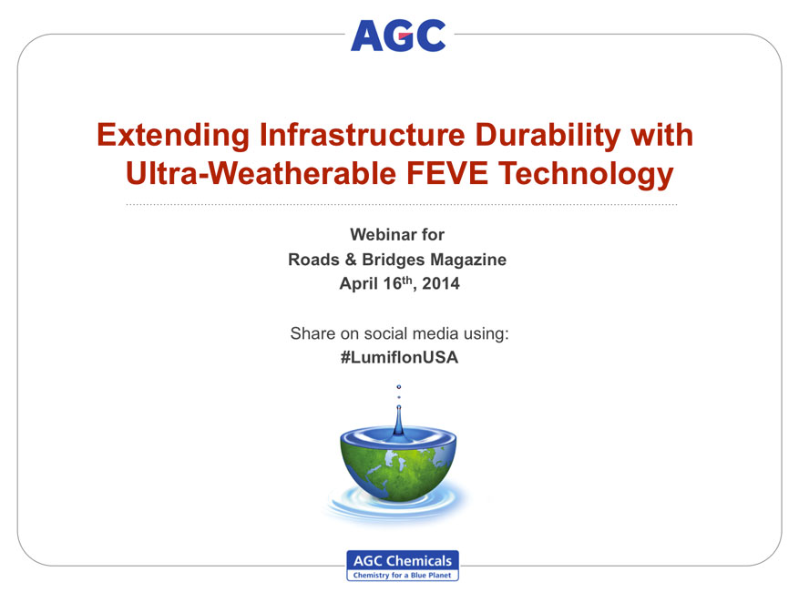LUMIFLON USA, Extending Infrastructure Durability with FEVE Coating Technology Webinar
